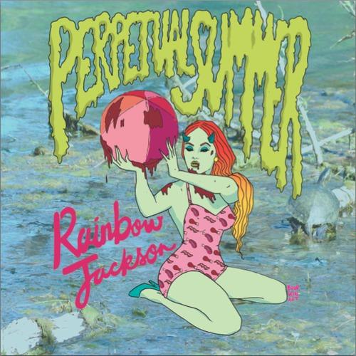 Rainbow Jackson - Perpetual Summer EP