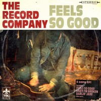 The Record Company - Feels So Good EP