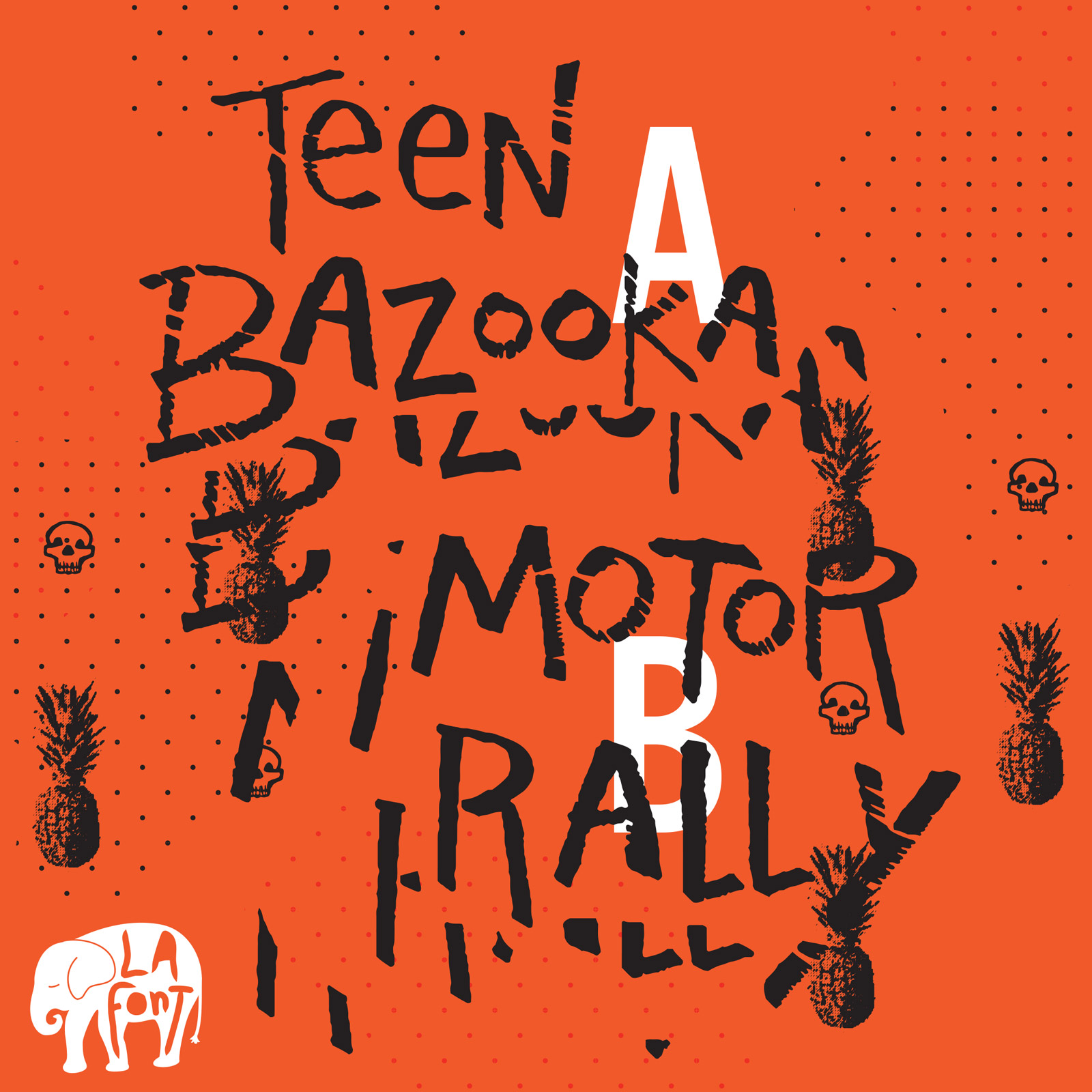LA Font Teen Bazooka Motor Rally